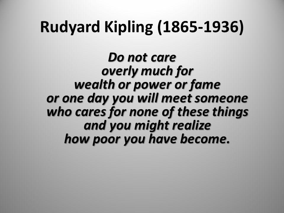 Rudyard Kipling (1865-1936)