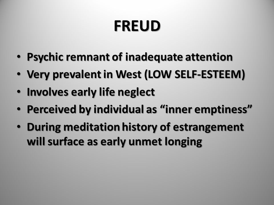 FREUD Psychic remnant of inadequate attention