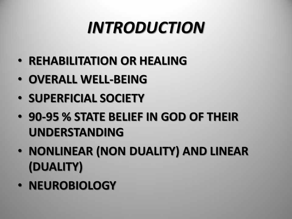 INTRODUCTION REHABILITATION OR HEALING OVERALL WELL-BEING