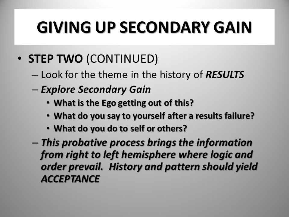 GIVING UP SECONDARY GAIN