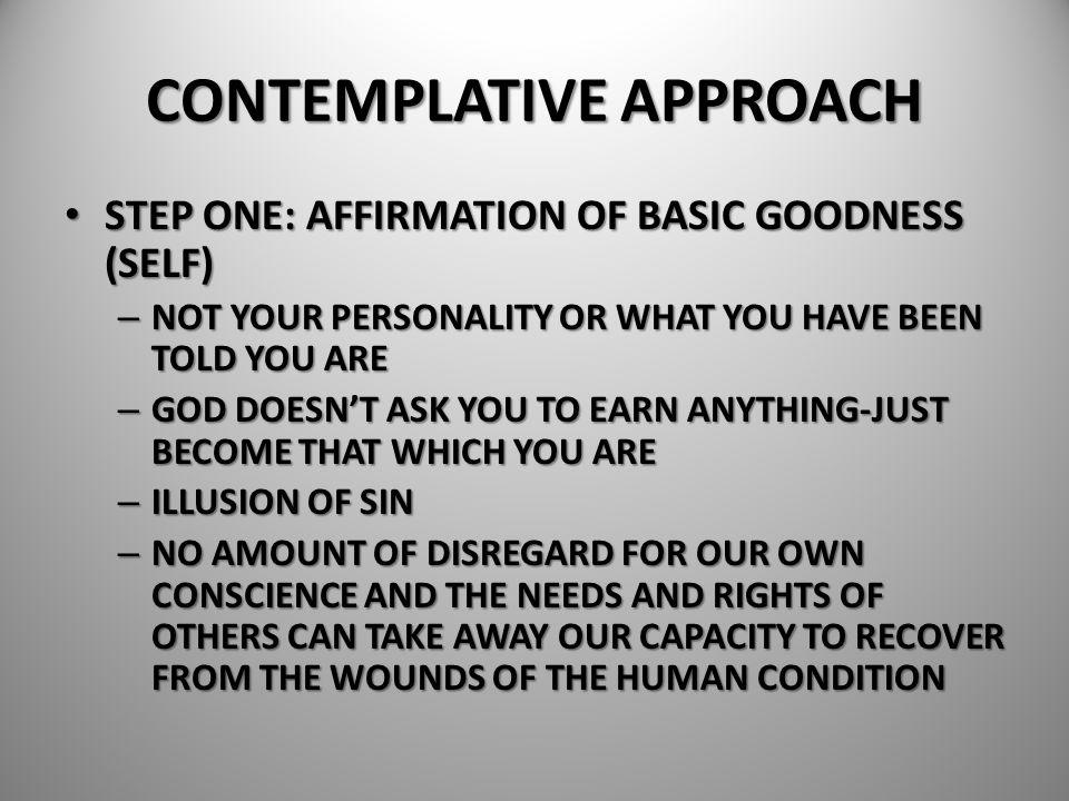 CONTEMPLATIVE APPROACH