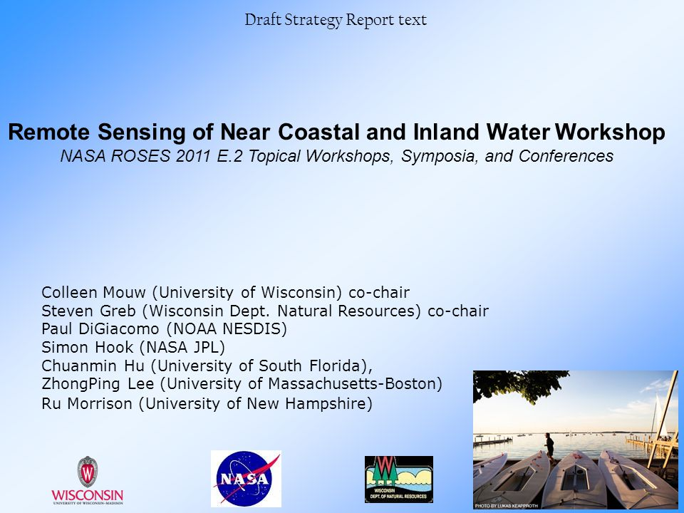 Remote Sensing of Near Coastal and Inland Water Workshop
