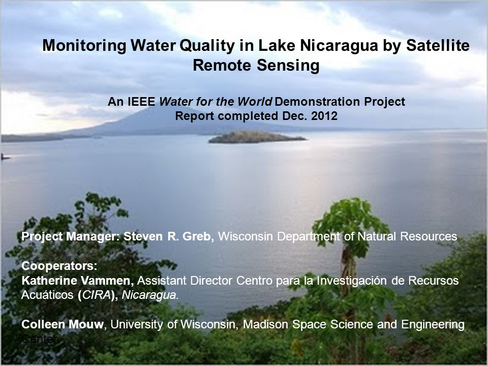Monitoring Water Quality in Lake Nicaragua by Satellite Remote Sensing