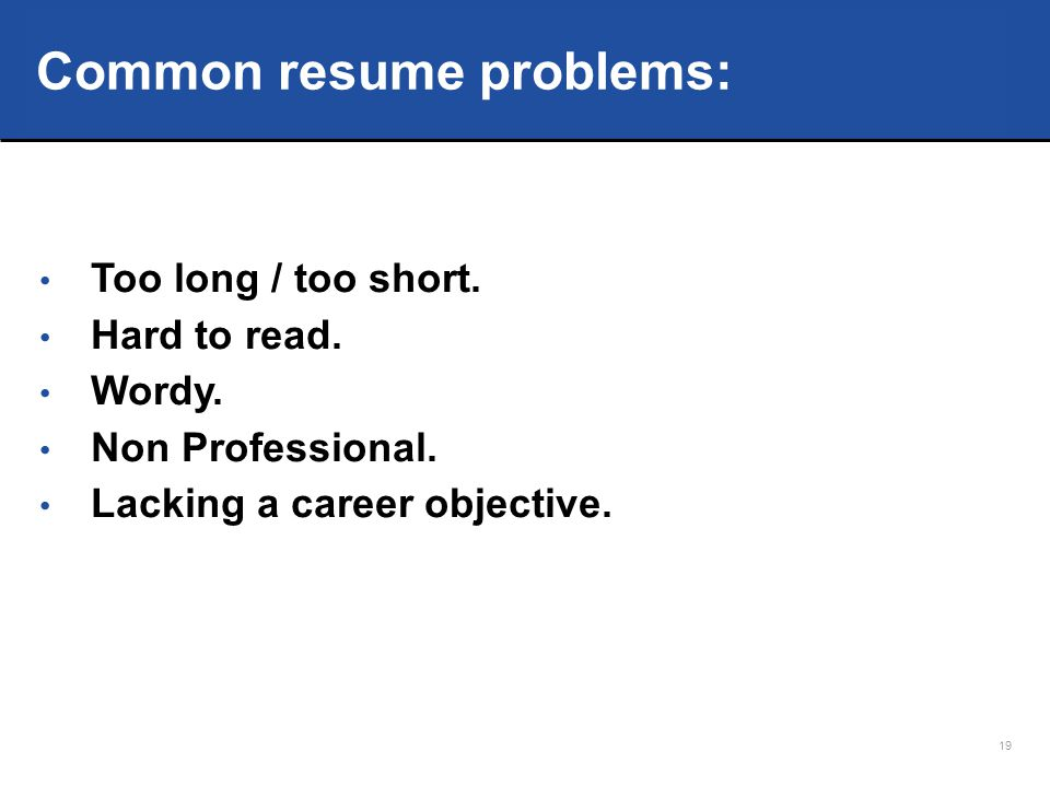 Common resume problems: