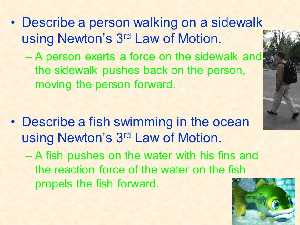 Describe a person walking on a sidewalk using Newton's 3rd Law of Motion.