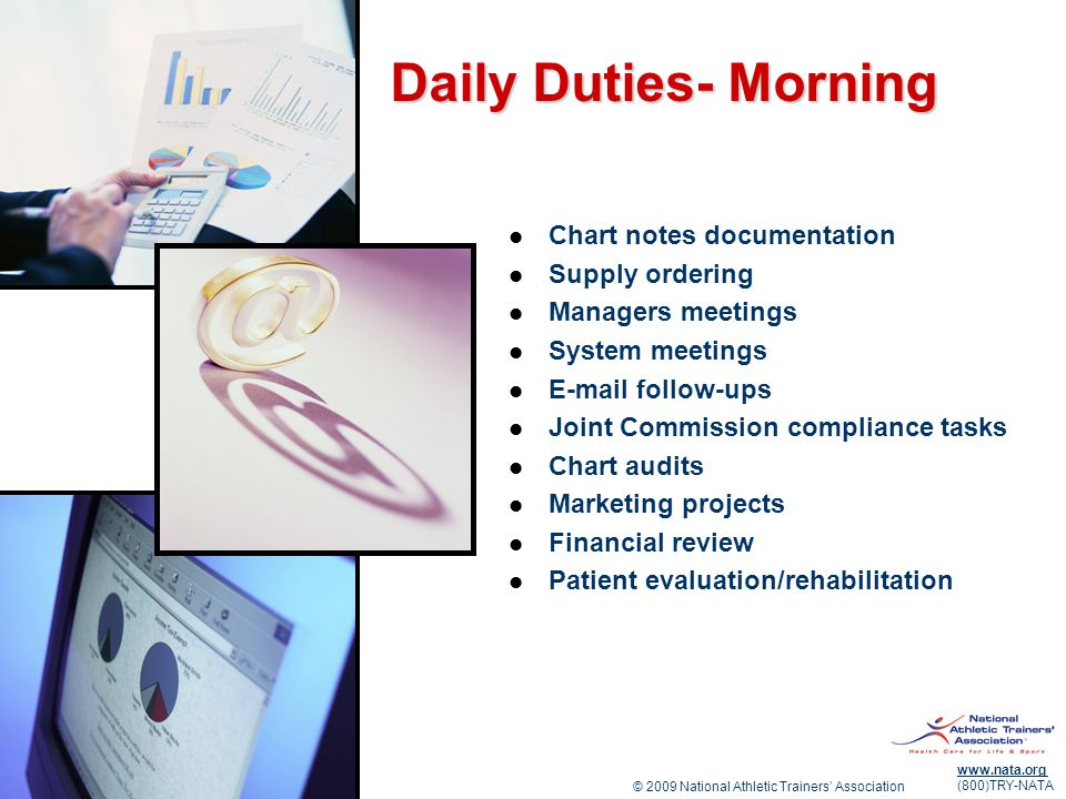 Daily Duties- Morning Chart notes documentation Supply ordering