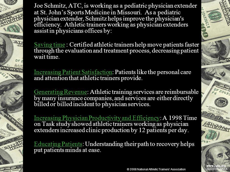 Joe Schmitz, ATC, is working as a pediatric physician extender at St