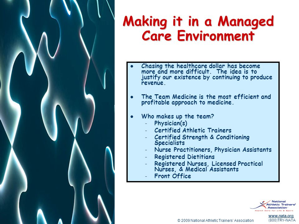 Making it in a Managed Care Environment