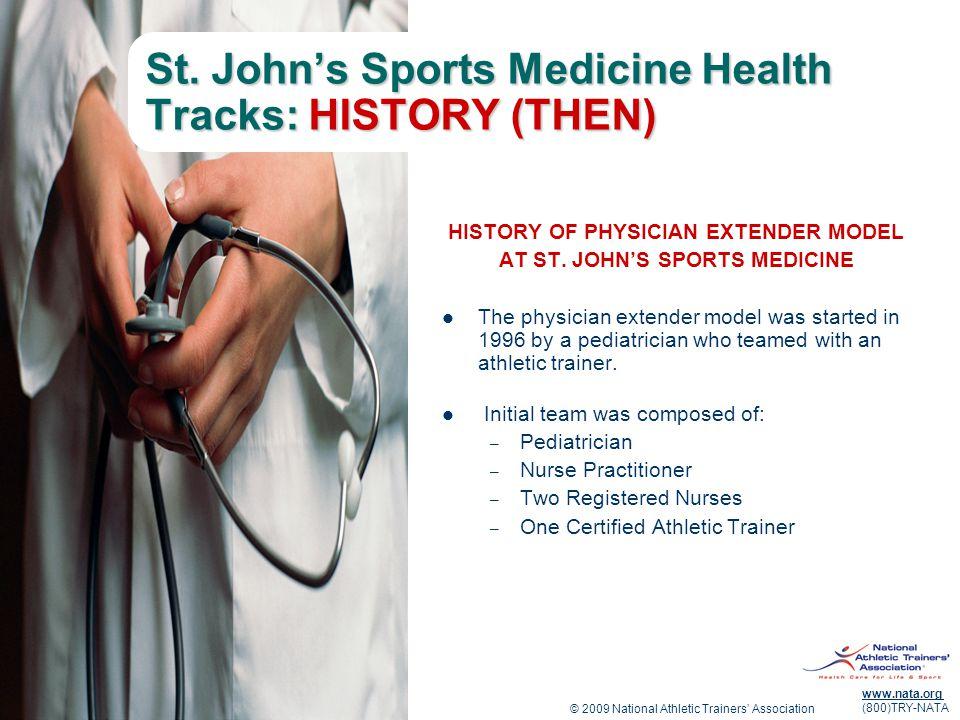 St. John's Sports Medicine Health Tracks: HISTORY (THEN)