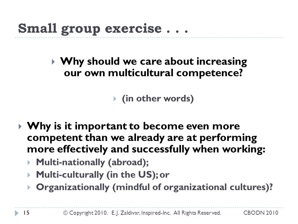 Why should we care about increasing our own multicultural competence