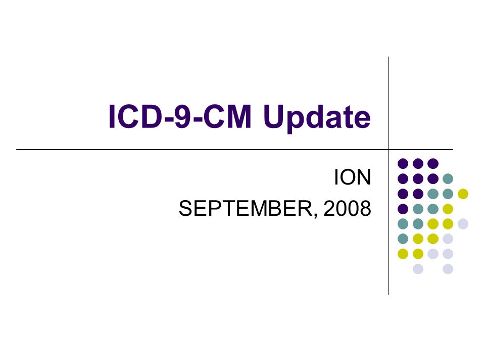 ICD-9-CM Update ION SEPTEMBER, 2008