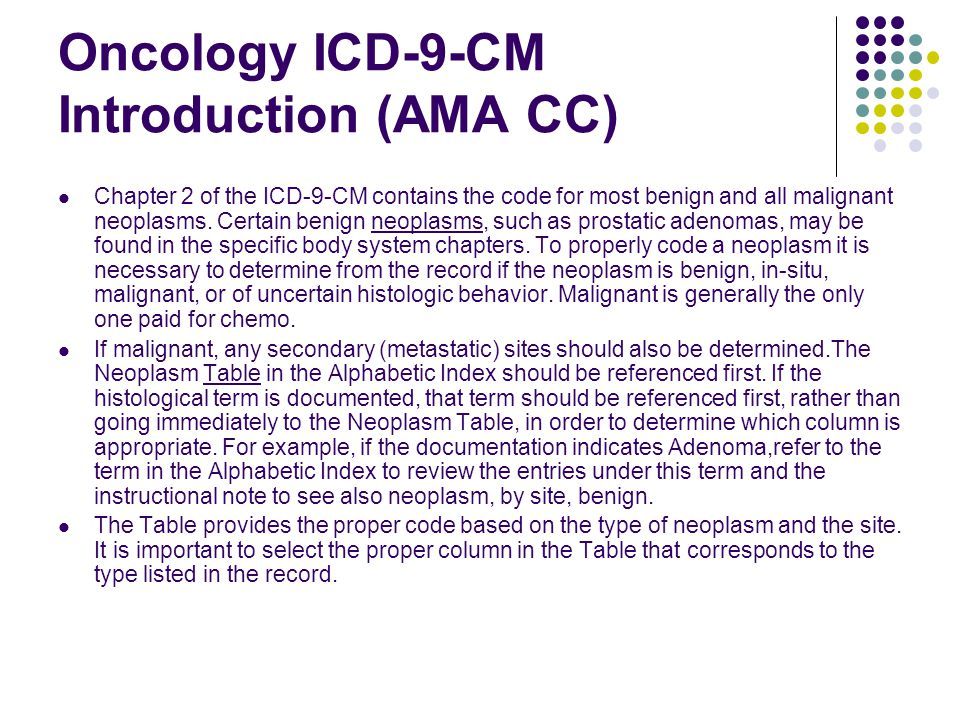 Oncology ICD-9-CM Introduction (AMA CC)