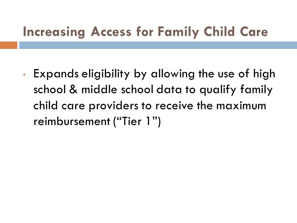 Increasing Access for Family Child Care