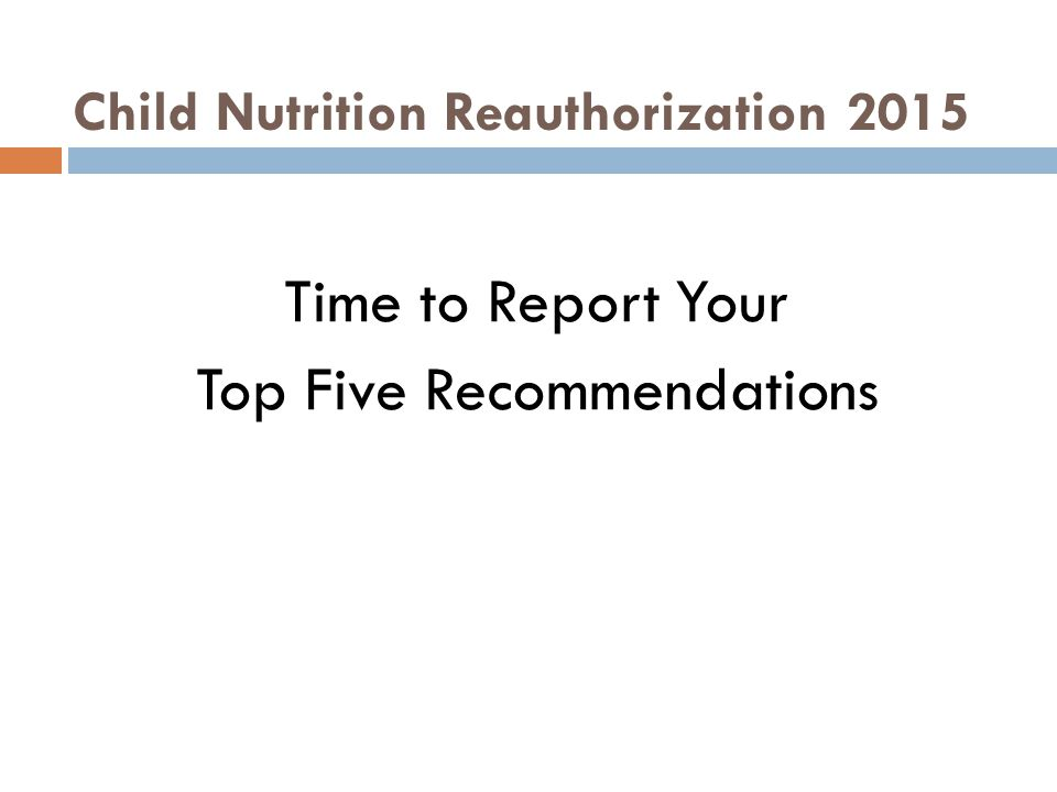 Child Nutrition Reauthorization 2015