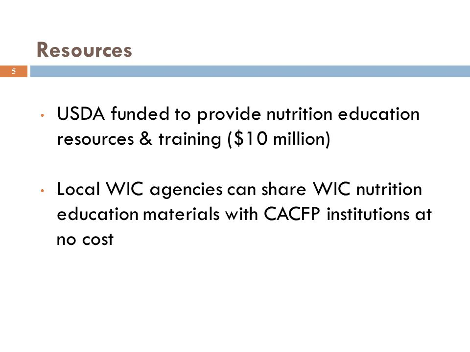 Resources USDA funded to provide nutrition education resources & training ($10 million)