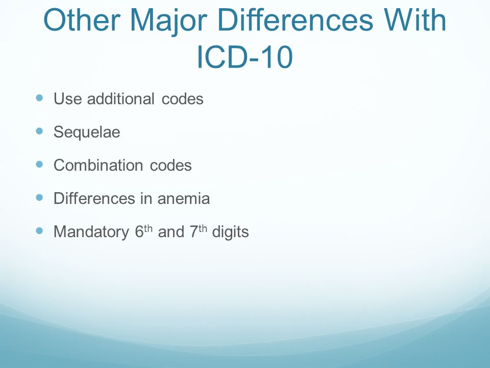 Other Major Differences With ICD-10