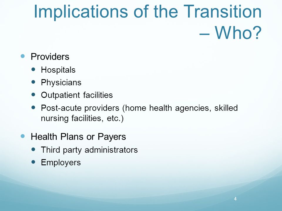 Implications of the Transition – Who