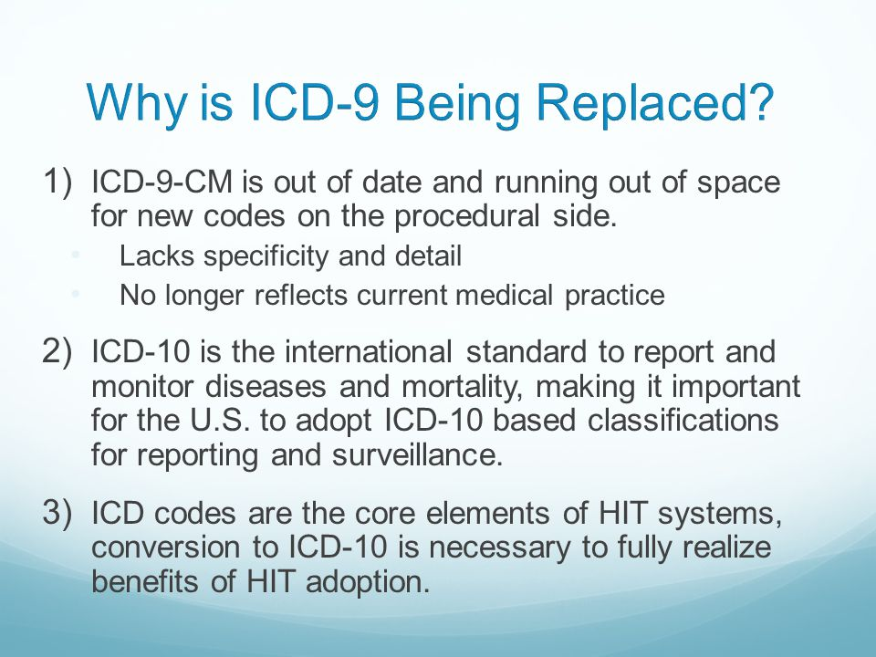 Why is ICD-9 Being Replaced