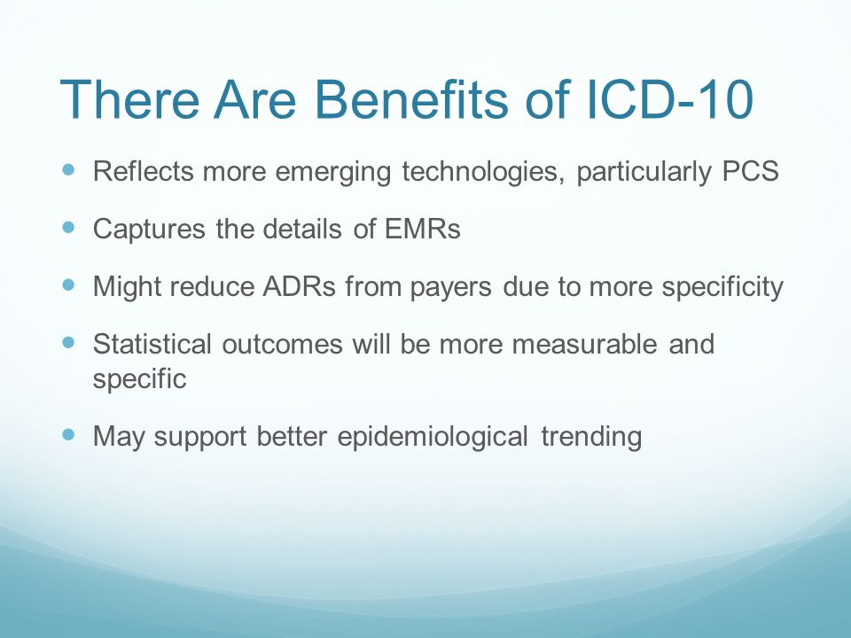 There Are Benefits of ICD-10