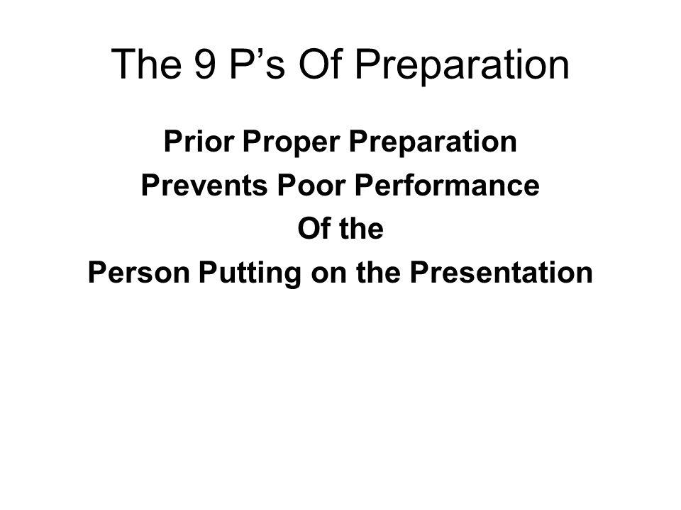 The 9 P's Of Preparation Prior Proper Preparation