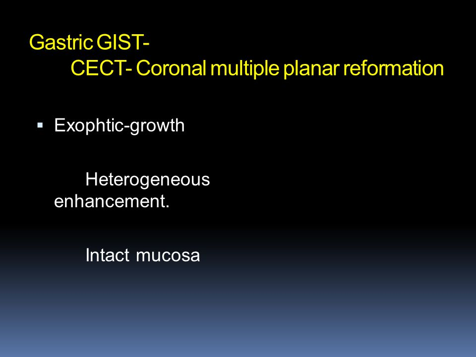 Gastric GIST- CECT- Coronal multiple planar reformation
