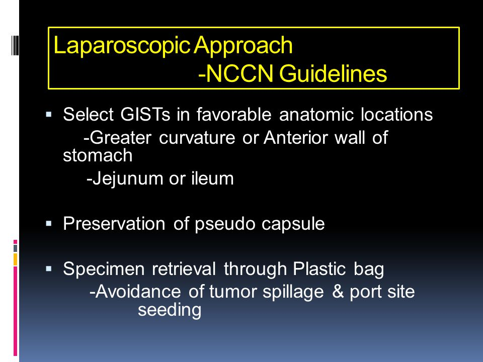 Laparoscopic Approach -NCCN Guidelines