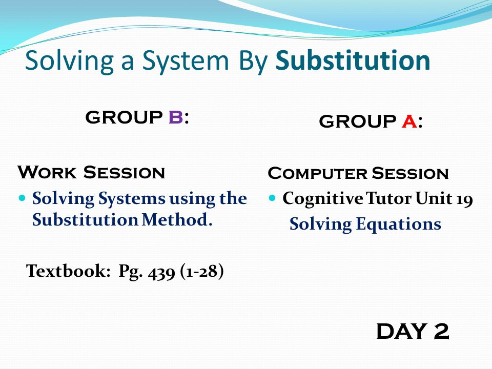 Solving a System By Substitution