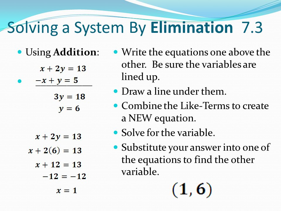Solving a System By Elimination 7.3