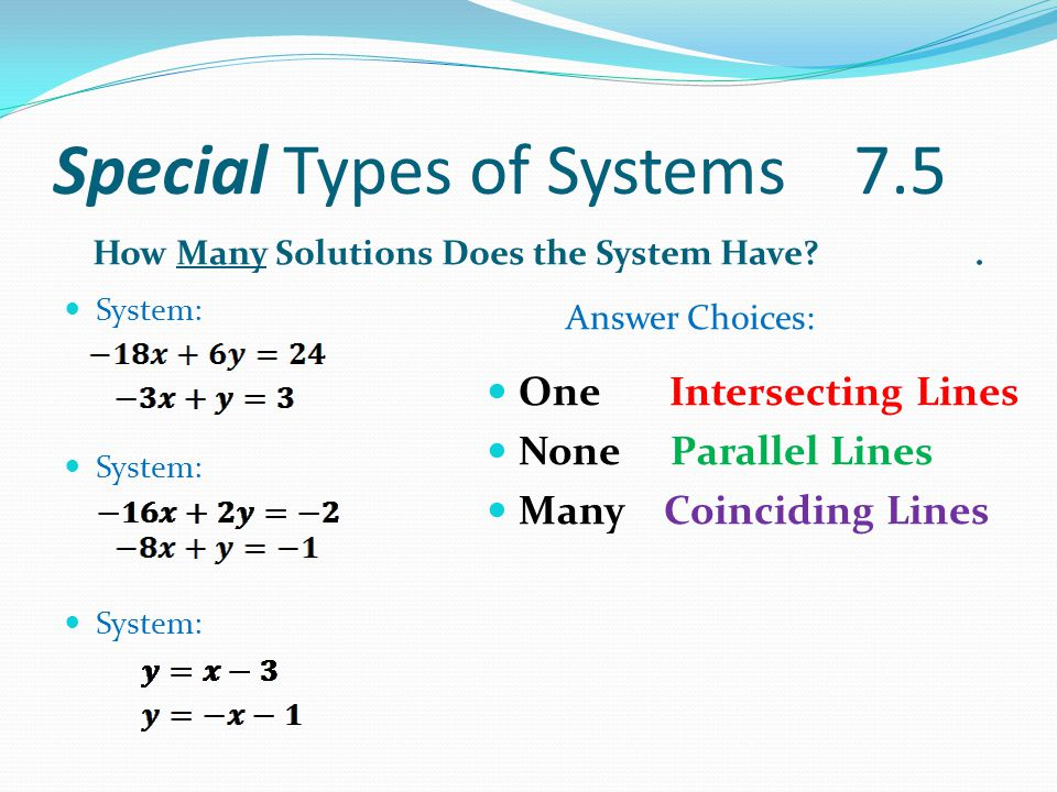 Special Types of Systems 7.5