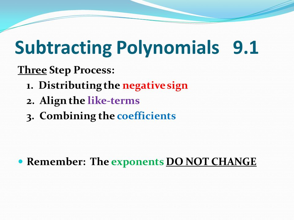 Subtracting Polynomials 9.1