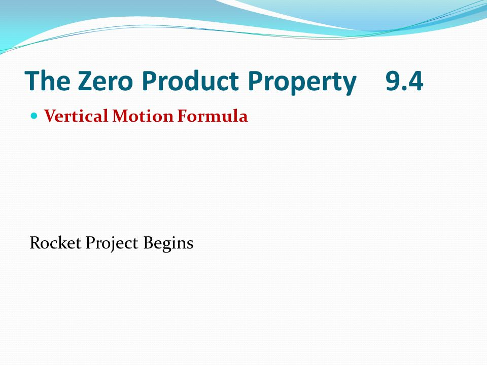 The Zero Product Property 9.4