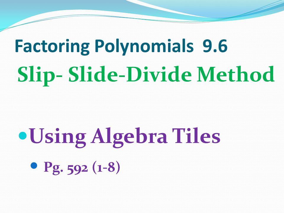 Factoring Polynomials 9.6