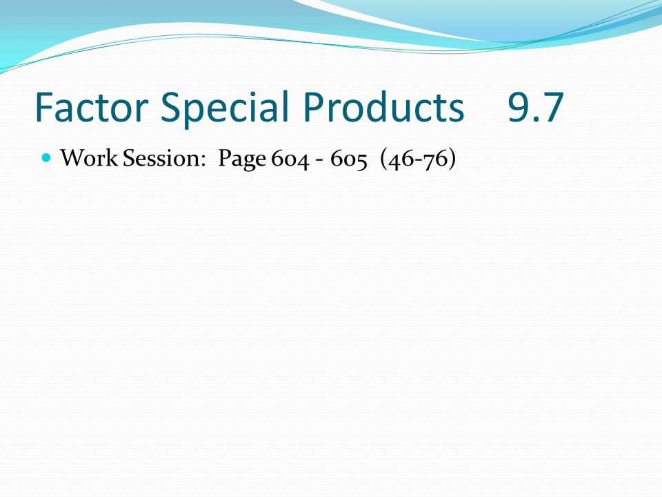 Factor Special Products 9.7