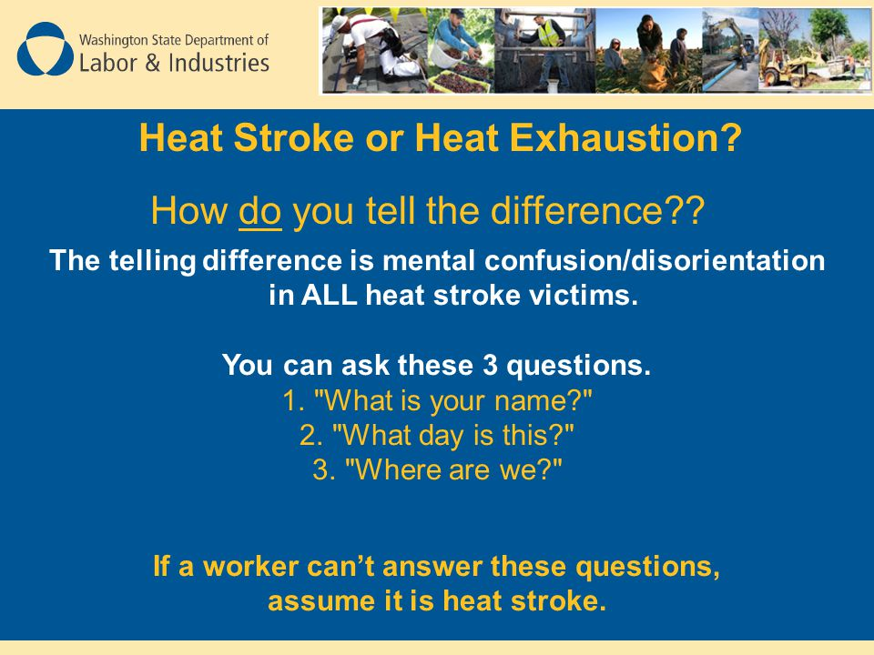 Heat Stroke or Heat Exhaustion