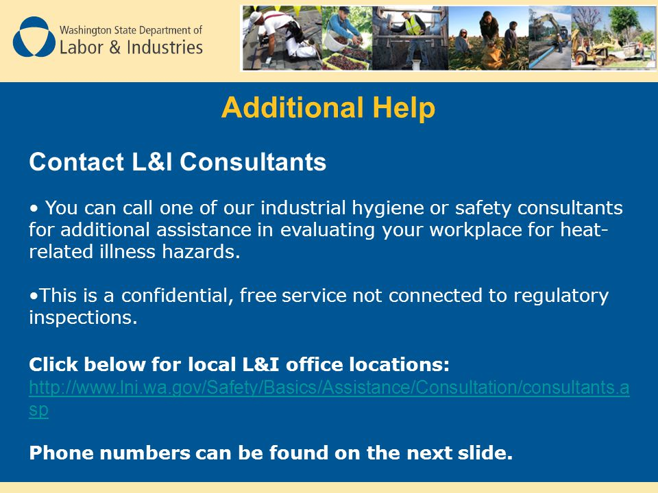 Additional Help Contact L&I Consultants