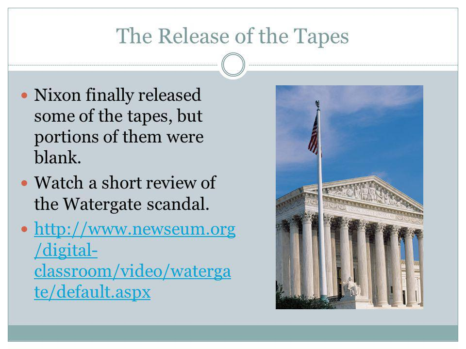 The Release of the Tapes