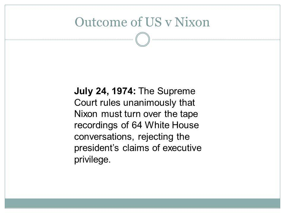 Outcome of US v Nixon