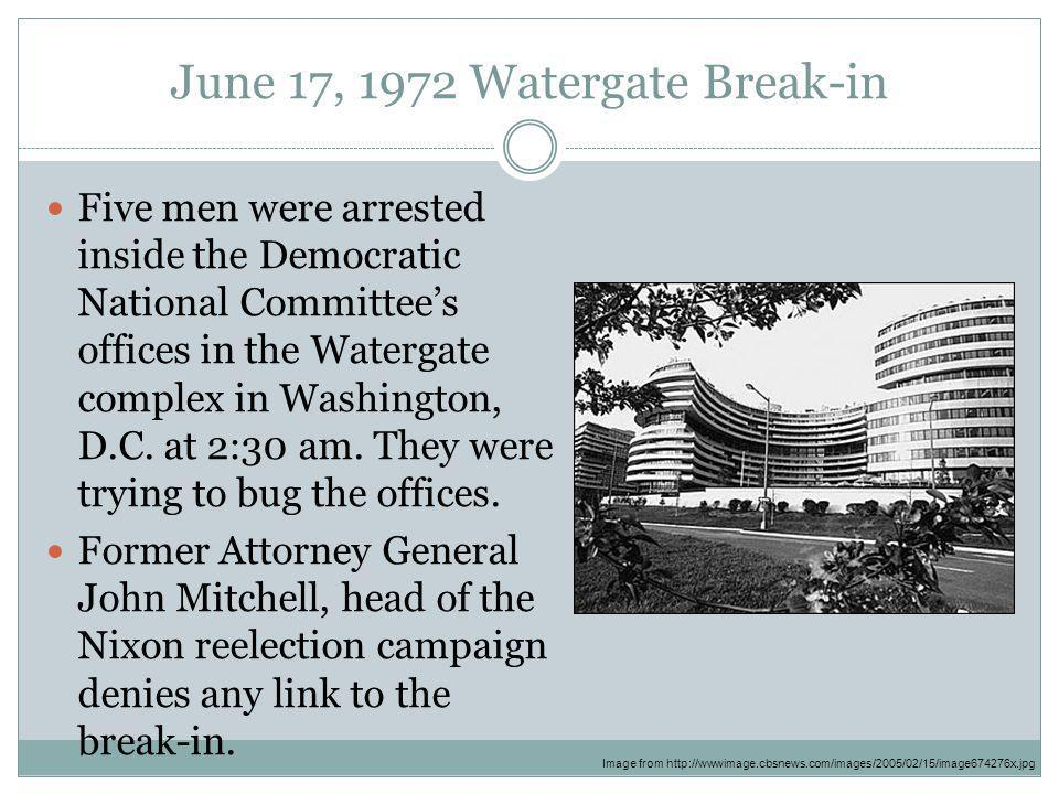 June 17, 1972 Watergate Break-in