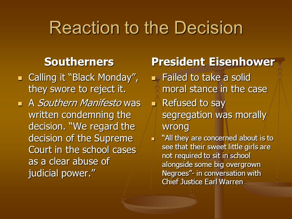 Reaction to the Decision
