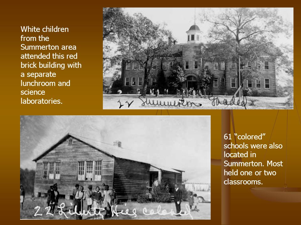 White children from the Summerton area attended this red brick building with a separate lunchroom and science laboratories.