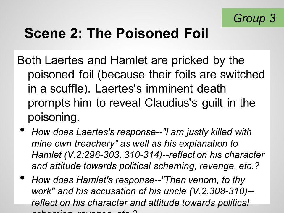 Scene 2: The Poisoned Foil
