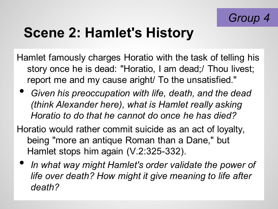 Scene 2: Hamlet s History