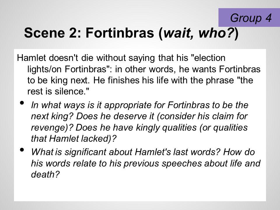 Scene 2: Fortinbras (wait, who )