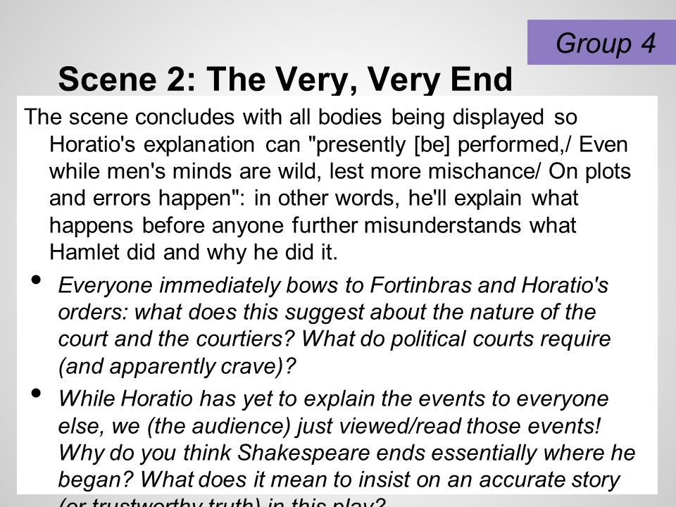 Scene 2: The Very, Very End