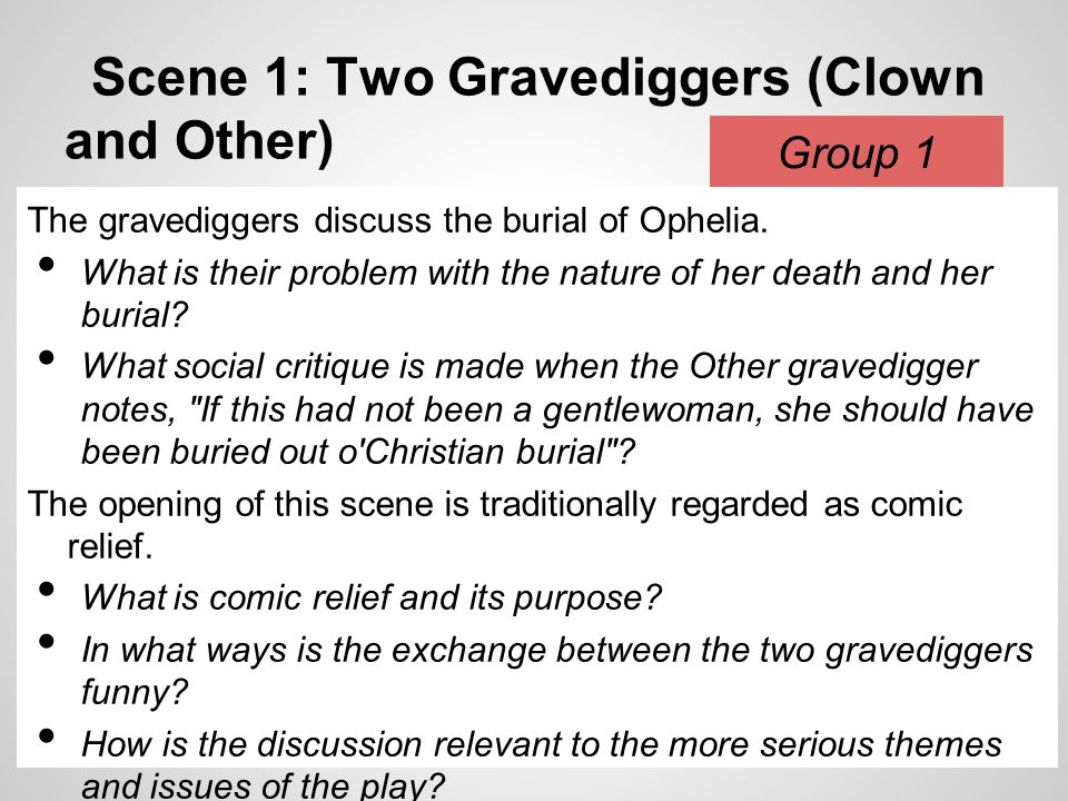 Scene 1: Two Gravediggers (Clown and Other)