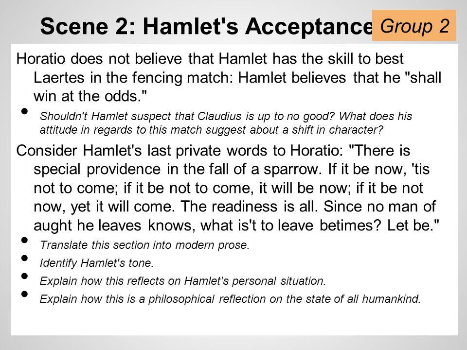 Scene 2: Hamlet s Acceptance
