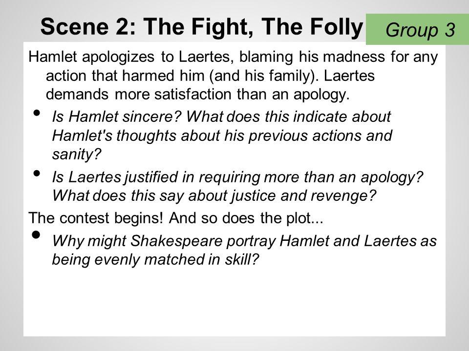 Scene 2: The Fight, The Folly