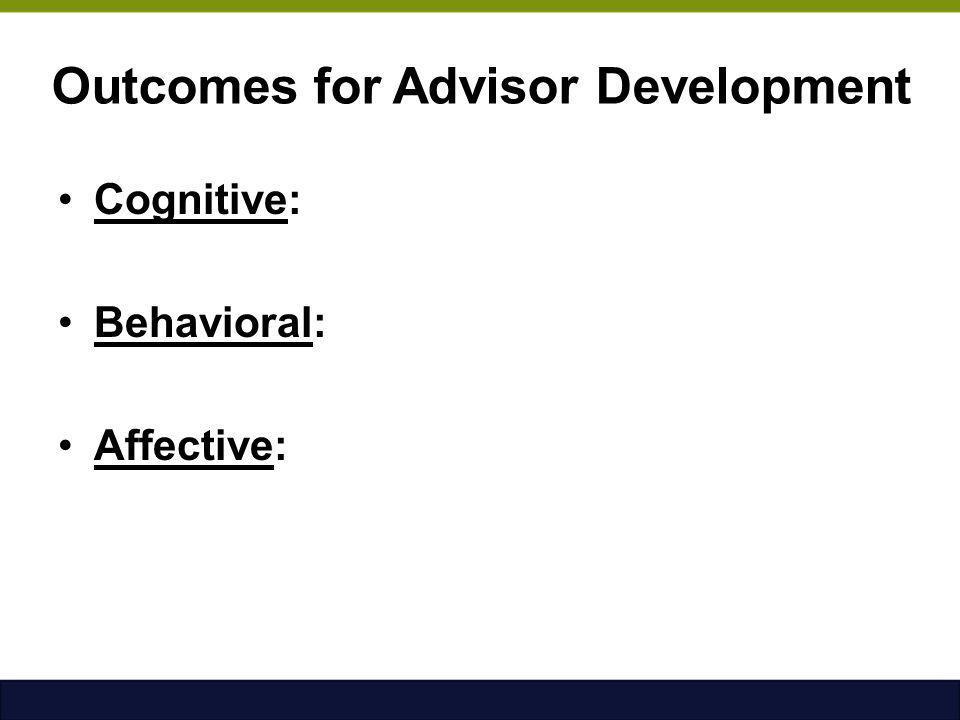 Outcomes for Advisor Development