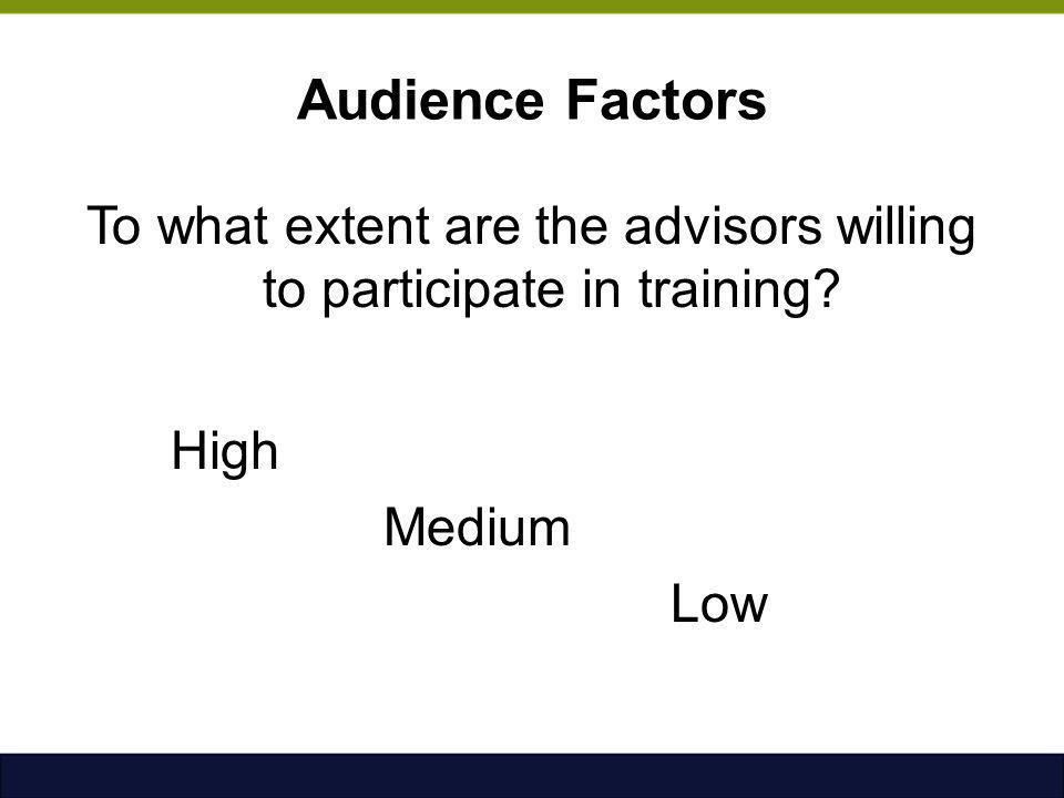 To what extent are the advisors willing to participate in training