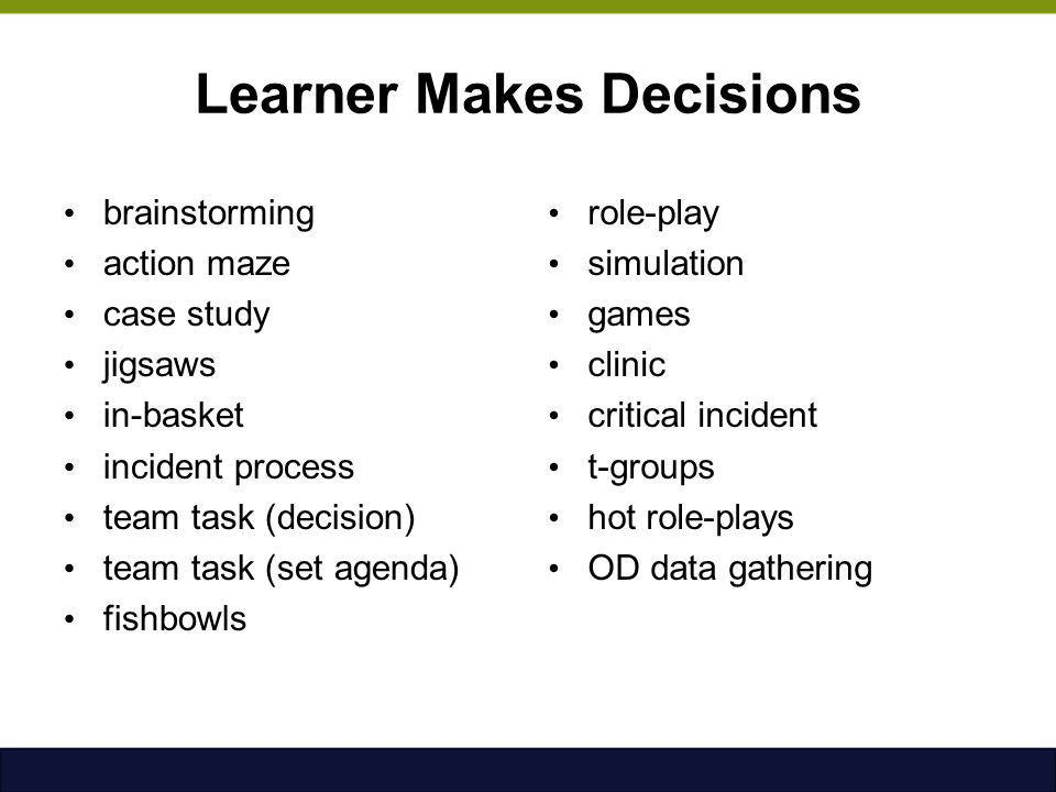 Learner Makes Decisions